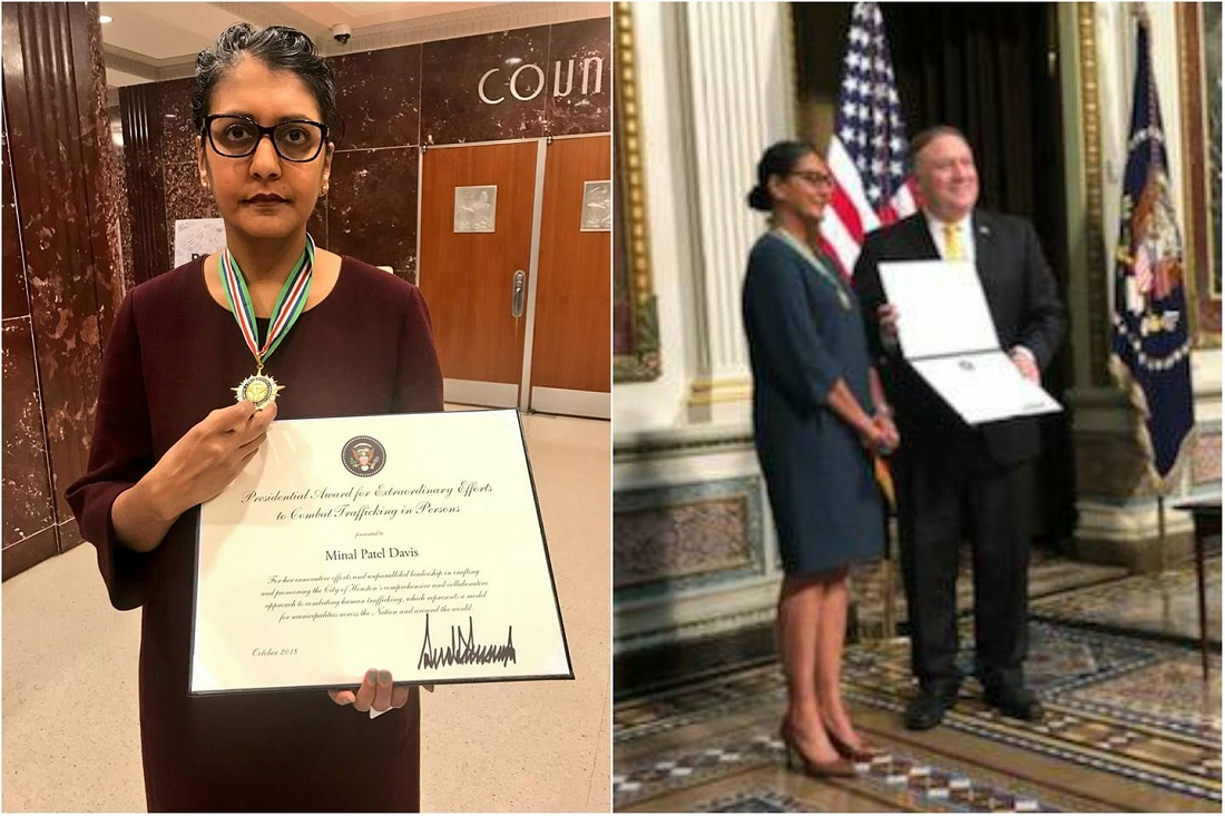 Indian American Minal Patel Davis was presented the 2018 Presidential Award for Extraordinary Efforts to Combat Trafficking in Persons by Secretary of State Mike Pompeo at the Interagency Task Force to Monitor and Combat Trafficking in Persons Annual Meeting held October 11 in the Eisenhower Executive Office Building next to the White House