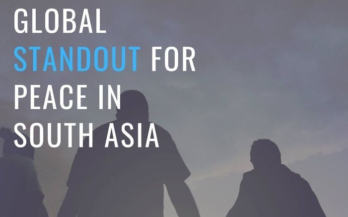 Global Stand out for Peace in South Asia