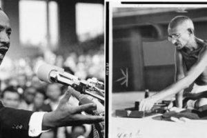 Martin Luther King, Jr. and Mahatma Gandhi.