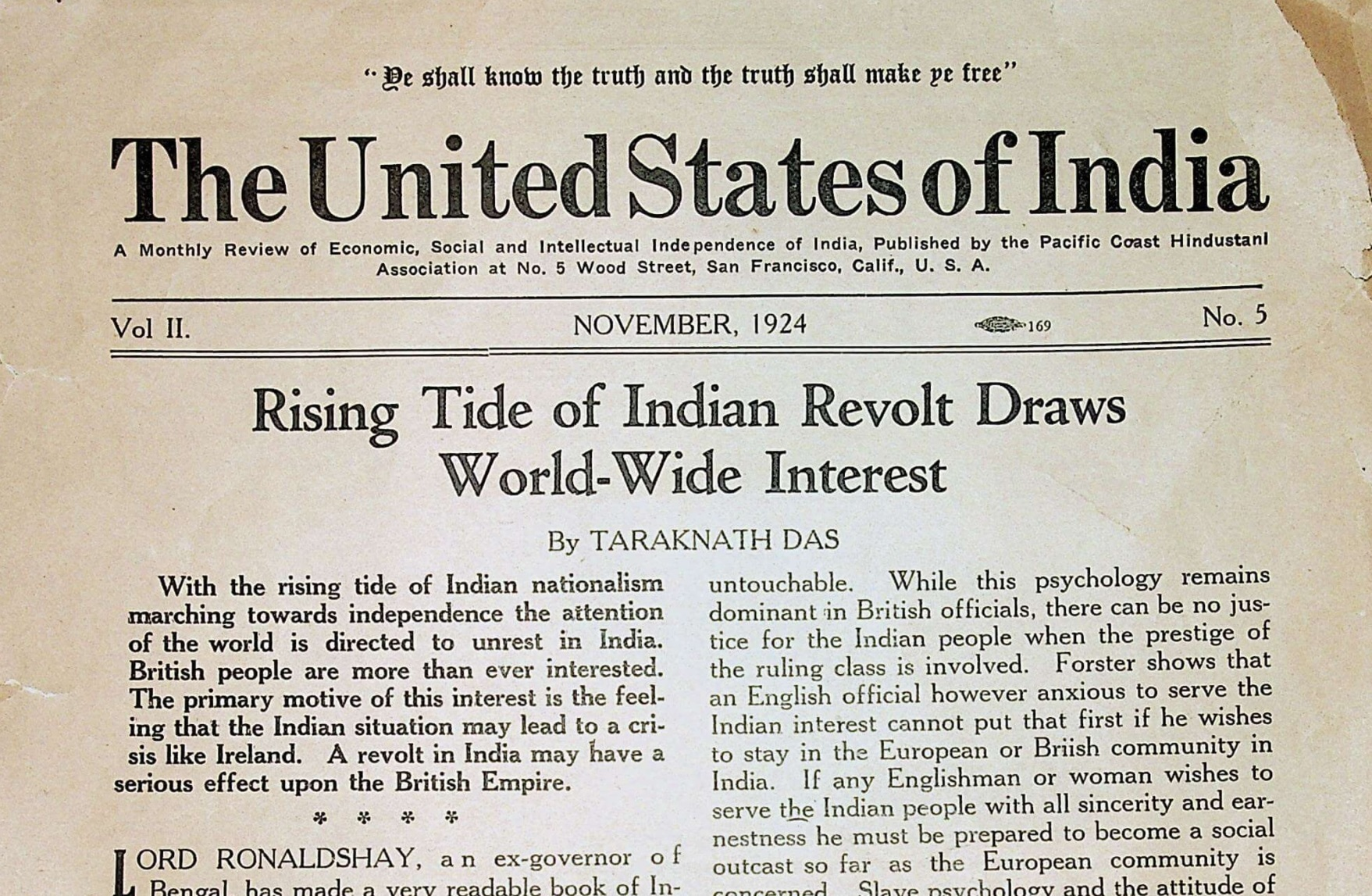 The Ghadar movement, based on the US west coast, published a newspaper printing revolutionary news and poetry from across the world, and it inspired leaders of the Indian independence movement. Photo credit: Consulate General of India, San Francisco